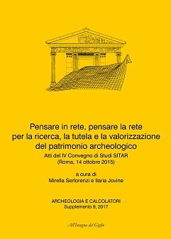 Archeologia e Calcolatori, supplemento 9, 2017